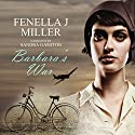 Barbara's War Audiobook by Fenella J. Miller Narrated by Sandra Garston