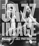 The Jazz Image: Masters of Jazz Photo...