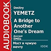 ShNyr A Bridge to Another One's Dream [Russian Edition] | Dmitry Yemetz