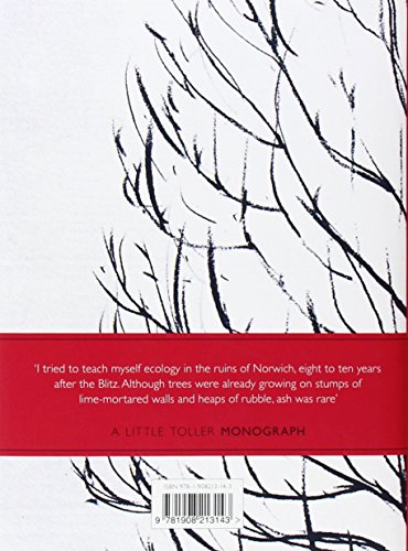 The Ash Tree (Little Toller Monographs)