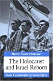 img - for The Holocaust and Israel Reborn: From Catastrophe to Sovereignty book / textbook / text book