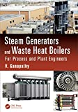 img - for Steam Generators and Waste Heat Boilers: For Process and Plant Engineers (Mechanical Engineering) book / textbook / text book