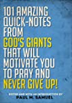 Prayer: 101 Amazing Quick-Notes From...