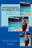 Swimming Workouts: for Master Swimmers