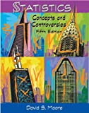 Statistics: Concepts and Controversies (0716740087) by Moore, David S.