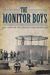The Monitor Boys: The Crew of the Union's First Ironclad (VA)