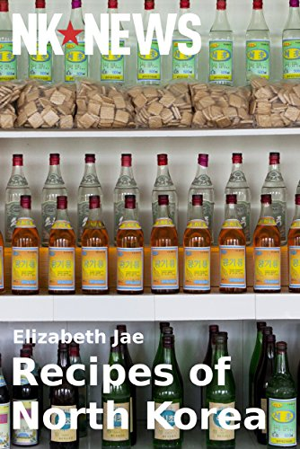 Recipes of North Korea by Elizabeth Jae