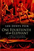One Fourteenth of an Elephant: Amazon.co.uk: Ian Denys Peek: Books