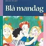 Blå mandag | Helle Kloppenborg