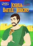 Joshua and the Battle of Jericho (Children's Bible Classics)