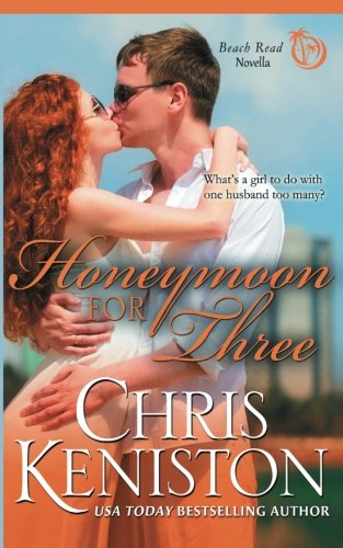 Honeymoon For Three (Honeymoon Series) (Volume 2)