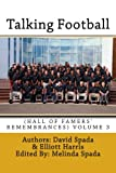 img - for Talking Football (Hall Of Famers' Remembrances) Volume 3 book / textbook / text book