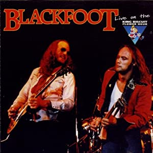 Blackfoot: Live on the King Biscuit Flower Hour
