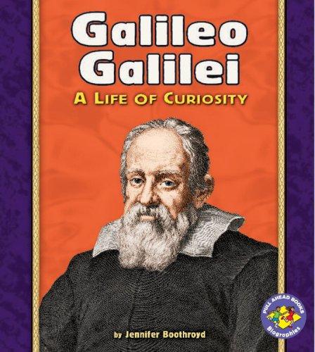 Galileo Galilei (Pull Ahead Books) PDF