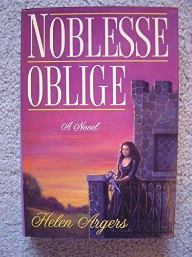 Noblesse Oblige, Argers, Helen