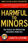 Harmful to Minors: The Perils of Prot...