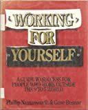 img - for Working for Yourself: A Guide to Success for People Who Work Outside the 9 to 5 World book / textbook / text book