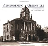 img - for Remembering Greenville: Photographs from the Coxe Collection (SC) book / textbook / text book