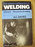 img - for The Science and Practice of Welding: Volume 2 (v. 2) book / textbook / text book