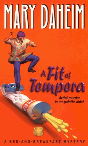 A Fit of Tempera (Bed-And-Breakfast Mysteries (Paperback)), MARY DAHEIM