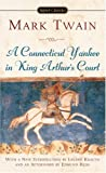 A Connecticut Yankee in King Arthur's Court (0451529588) by Mark Twain,Edmund Reiss,Leland Krauth