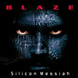 Silicon Messiahby Blaze (Metal)