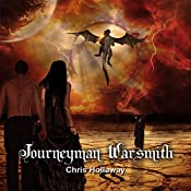 Journeyman Warsmith: The Blademage Saga, Book 2 | Chris Hollaway