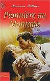 echange, troc Rosanne Bittner - Pionnière au Montana