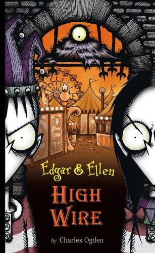 High Wire (Edgar and Ellen), Charles Ogden