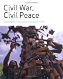 img - for Civil War, Civil Peace (Ohio RIS Global Series) book / textbook / text book