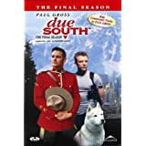 Due South: The Final Seasonby Paul Gross