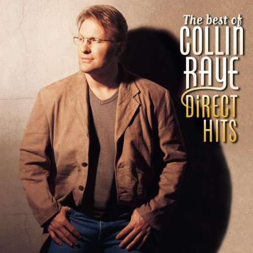 Raye, Collin - The Best Of Collin Raye: Direct Hits [ECD] - Zortam Music