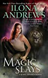 Magic Slays (Kate Daniels, Book 5) by Ilona Andrews