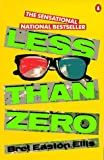 Less than Zero (Contemporary American Fiction) (0140088946) by Ellis, Bret Easton