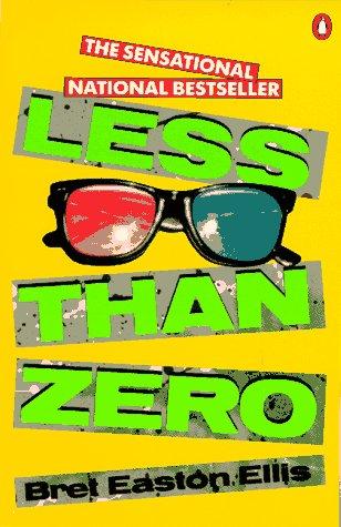 Less than Zero (Contemporary American Fiction)