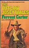 The Outlaw Josey Wales (044012994X) by Carter, Forrest