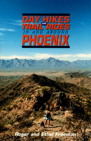 Image for Day Hikes and Trail Rides in and Around Phoenix