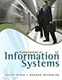 Fundamentals of Information Systems (Book Only) (0840062192) by Stair, Ralph