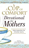 img - for A Cup Of Comfort For Devotional for Mothers book / textbook / text book