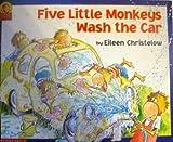 Five Little Monkeys Wash the Car (Five Little Monkeys) (0439150752) by Christelow, Eileen
