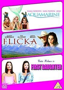 Aquamarine/Flicka/First Daughter [DVD]