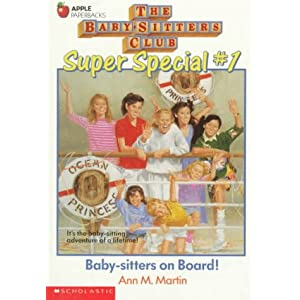 Baby-Sitters on Board! (Baby-Sitters Club Super Special, 1)