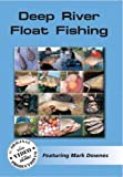 Deep River Float Fishing [DVD]