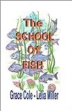 The School of Fish