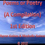 Poems or Poetry: A Compilation | Byron Goines,Meshelle Goines