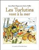 Les Turlutins vont � la mer