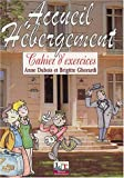 echange, troc Anne Dubois, Brigitte Ghérardi - Accueil hébergement : Cahier d'exercices, tome 1