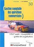 echange, troc Pierre Gomes, Antoine Navarro - Gestion comptable des opérations commerciales BTS CGO 1re année