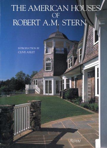 AMERICAN HOUSES OF ROBERT A.M. STERN GEB