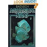 Aquarium Atlas Volume 2